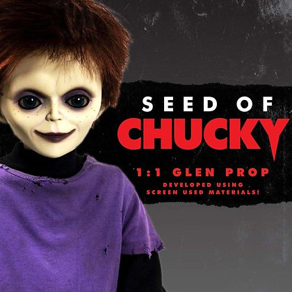 GLEN - Seed of Chucky - Prop replica Trick or Treat