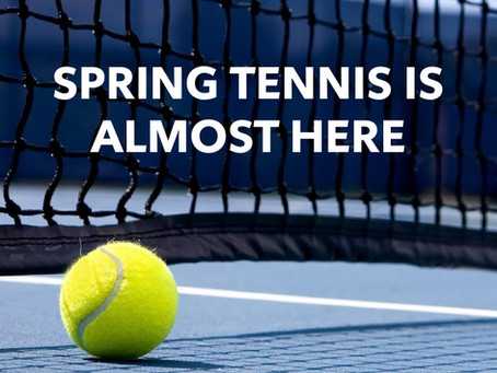 Spring Tennis & PTC Clubhouse Update