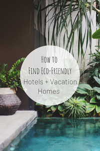 Pinterest image for How to Find Eco-Friendly Accommodations.