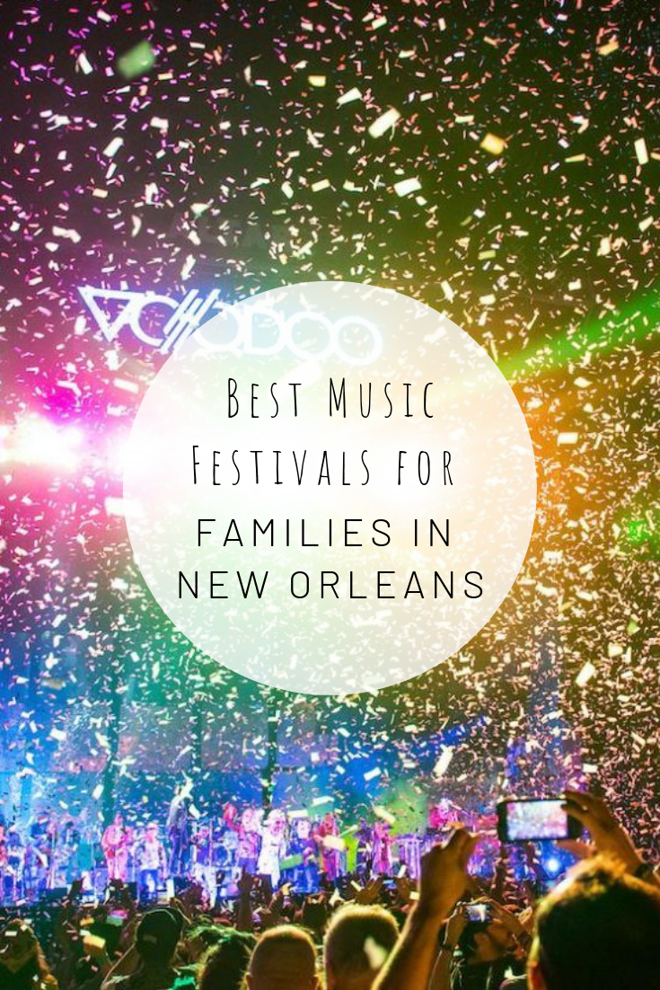 Pinterest photo for best Festivals for Families in New Orleans