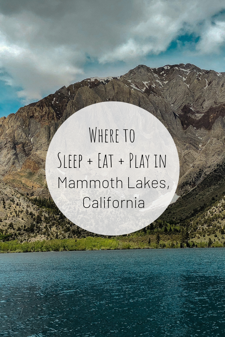 Pinterest photo of Where to Sleep + Eat + Play in Mammoth Lakes, California