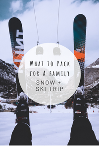 Pinterest image for What to Pack for a Family Snow + Ski Trip