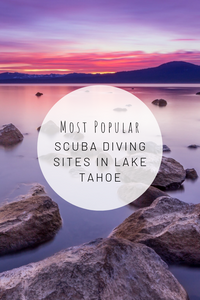 Pinterest photo for the most popular scuba diving sites in Lake Tahoe