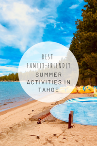 Pinterest image for best family friendly summer activities around Lake Tahoe