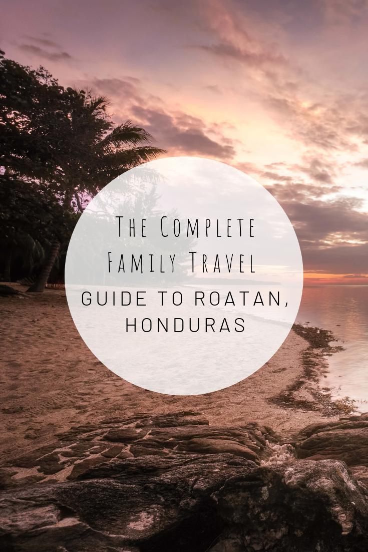 Pinterest image for The Complete Family Travel Guide to Roatan, Honduras