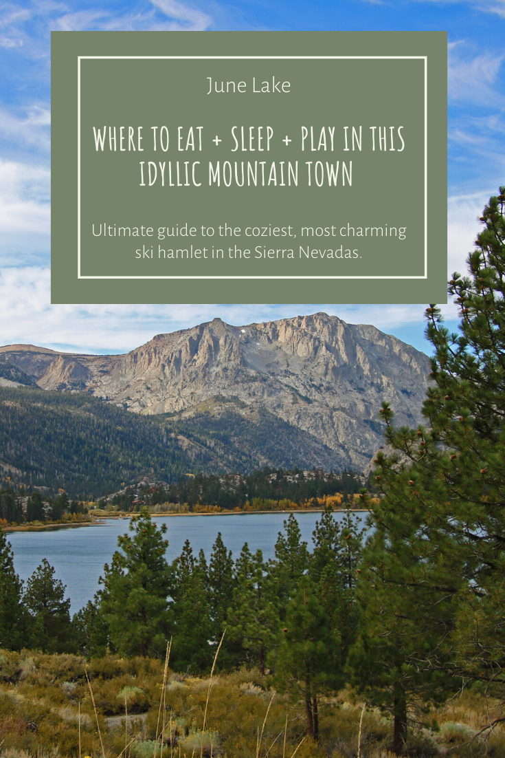 Pinterest image for the ultimate guide to June Lake, California