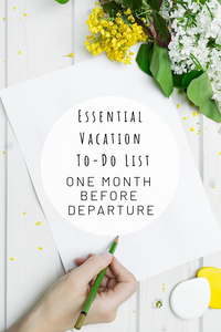 Pinterest photo for essential vacation to-do list one month before departure