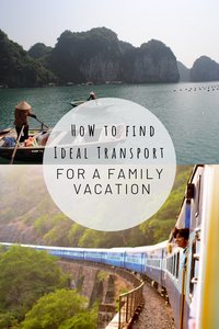 Pinterest image for how to find ideal transport for a family vacation