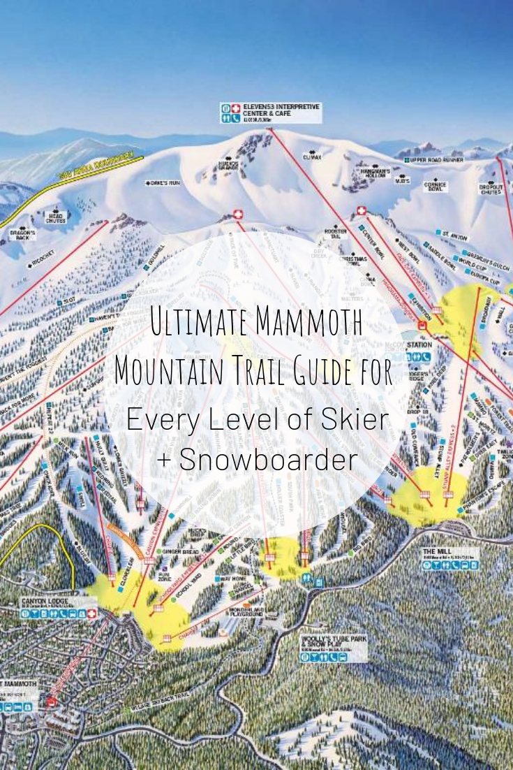 Pinterest image of Ultimate Mammoth Mountain Trail Guide for every level of skier and snowboarder
