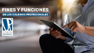 ¿Conoces los fines y funciones de los Colegios Profesionales?