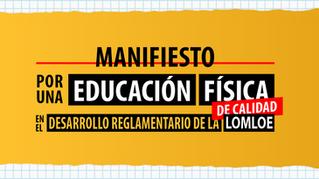 Manifiesto por una Educación Física de Calidad en el desarrollo reglamentario de la LOMLOE