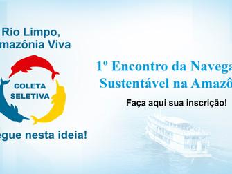 Iespes sedia o 1º Encontro da Navegação Sustentável na Amazônia