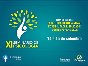 XI Seminário de Psicologia aborda solidão e contemporaneidade