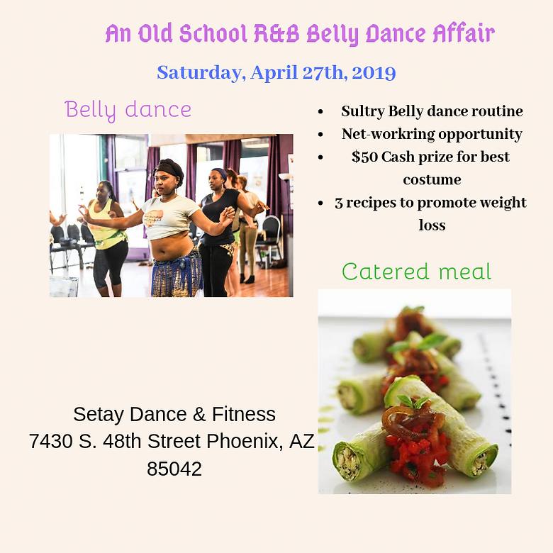 An Old School R&B Belly Dance Affair