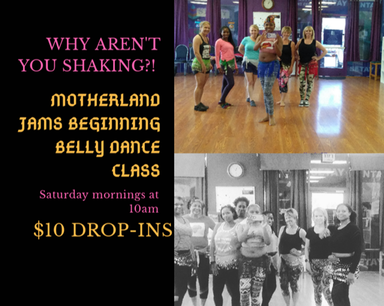 Motherland Jams Beginning Belly Dance Class