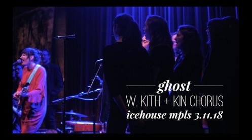 Ghost | performed w Kith + Kin Chorus