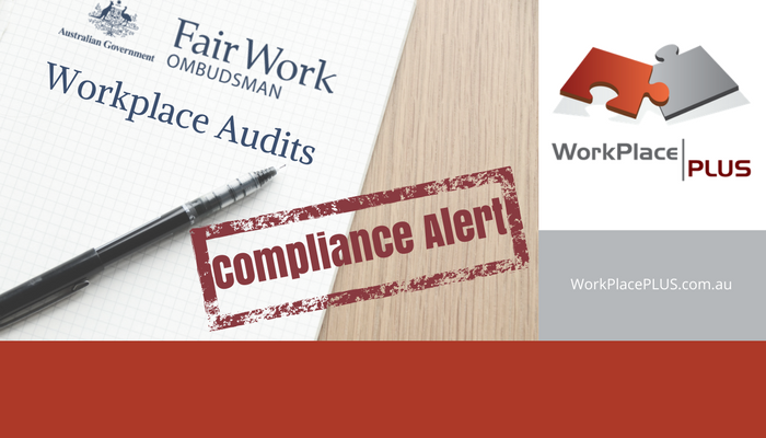 Fairwork has announced that they are cracking down on employers who breach their employer obligations. To conduct an independent review of your compliance with workplace legislation, or to discuss any HR issues, contact WorkPlacePLUS on 0419 533 434, or visit WorkPlacePLUS.com.au