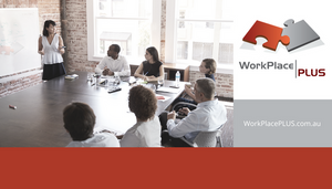 WorkPlacePLUS offers a range of training & development programs for directors, executives, managers and supervisors. For more information, please contact Anna Pannuzzo on 0419 533 434