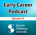 """Early Career Podcast Speech Pathology Australia  """"Employment obligations and conflict resolution within the workplace"""""""