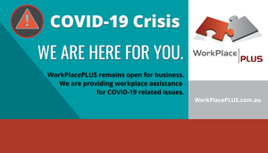 WorkPlacePLUS is here for you throughout the COVID-19 crisis