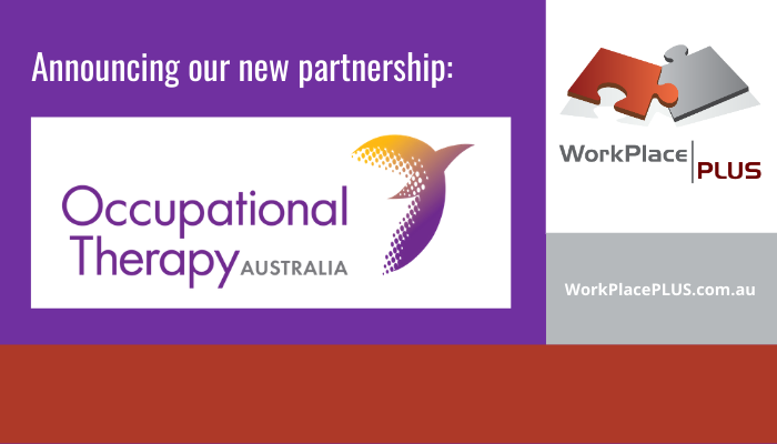 "Occupational Therapy Australia logo, WorkPlacePLUS logo, ""announcing our new partnership"""