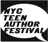NYC Teen Author Fest...It's ON.