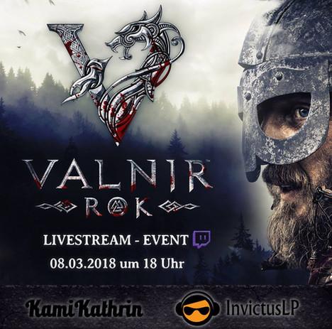 Valnir Rok mit unseren Streamern Kamikathrin und Invictuslp