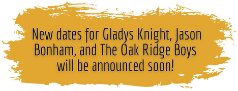 New dates for Gladys Knight and The Oak