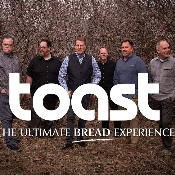 TOAST: The Ultimate Bread Experience