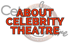 ABOUT CELEBRITY THEATRE.png
