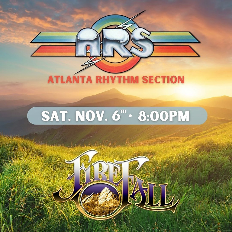 ATLANTA RHYTHM SECTION + FIREFALL