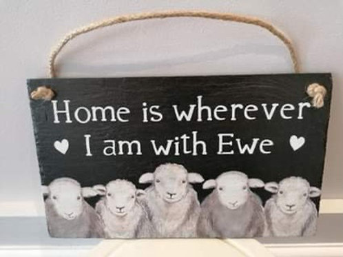 Home is wherever I am with Ewe plaque