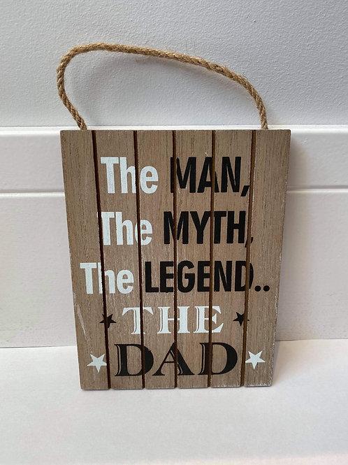 The Man The Legend Plaque
