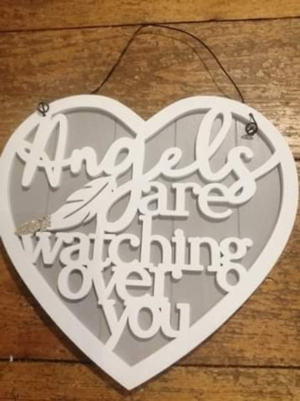 """""""Angels Are Watching Over you"""" Sign"""