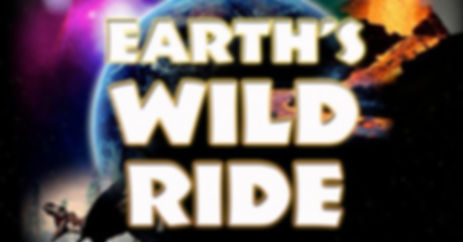 Earth's Wild Ride