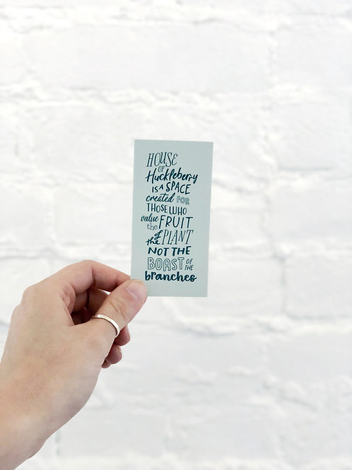 House of Huckleberry quote sticker
