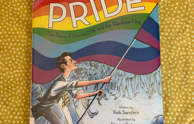 """Book Review-""""Pride - The Story of Harvey Milk & the Rainbow Flag"""" & its use in an art therapy group"""