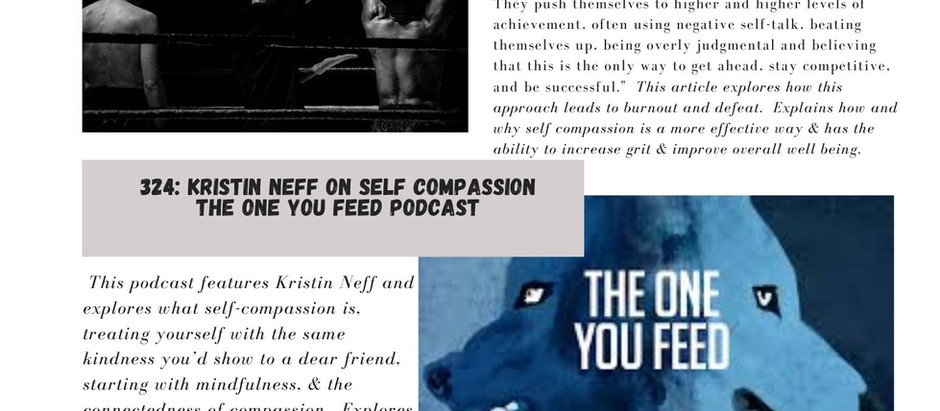 Focusing on Self Compassion- an article, a podcast and some meditations.  This weeks finds.