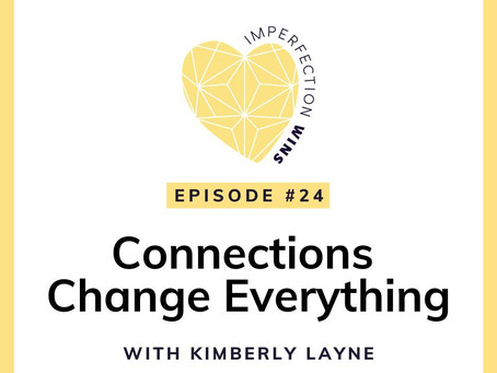 Kimberly is Guest on The Imperfection Wins Podcast with Sam Willing