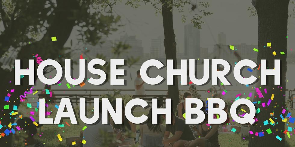 House Church Launch BBQ