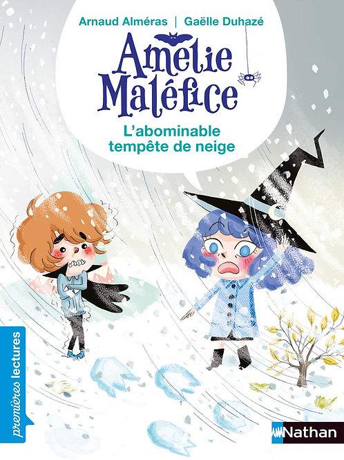 Nathan - Amélie Maléfice - L'abominable tempête de neige