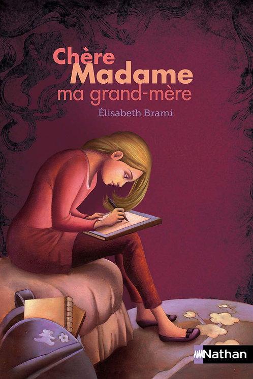 Nathan - Chère Madame Grand Mère