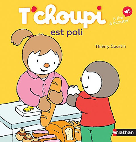 Nathan - T'choupi est poli