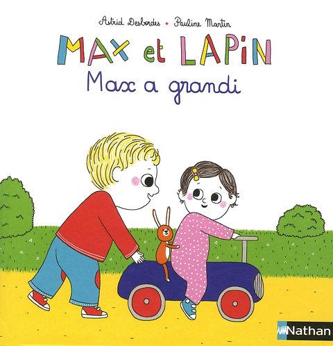 Nathan - Max et lapin, Max a grandi