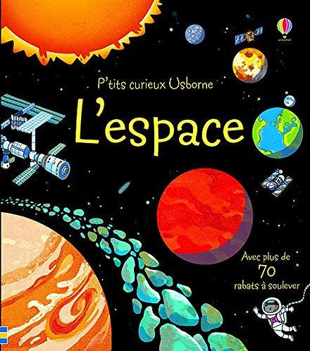 Usborne - L'espace - Les petits curieux - French edition