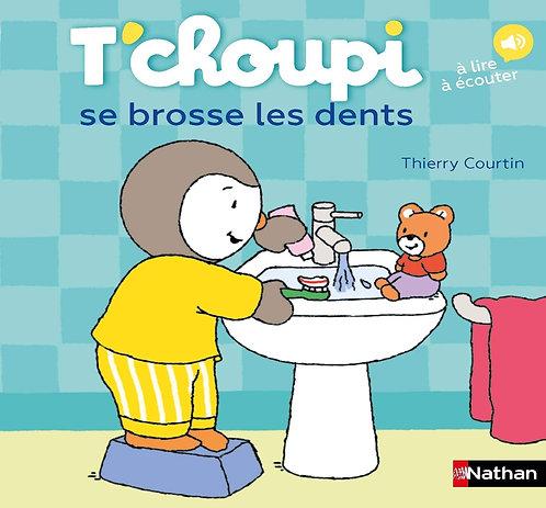 Nathan - T'choupi se brosse les dents