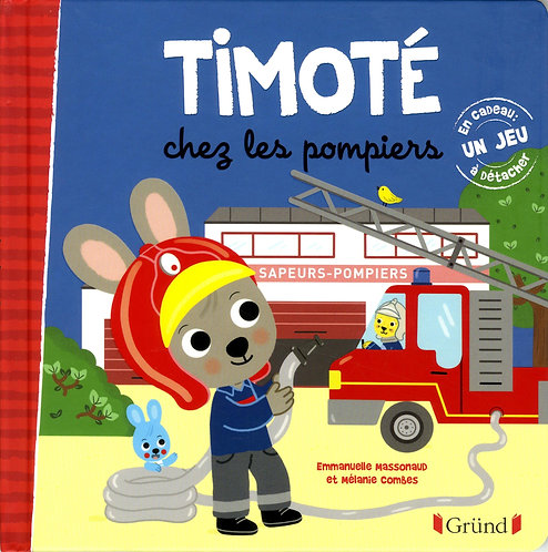 Grund - Timoté chez les pompiers