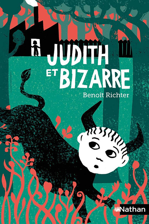 Nathan-  Judith et Bizarre