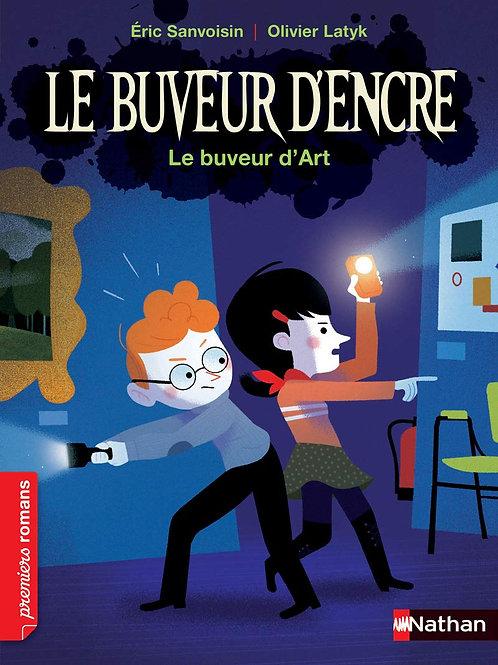 Nathan - Le Buveur d'encre : Le buveur d'art - French edition