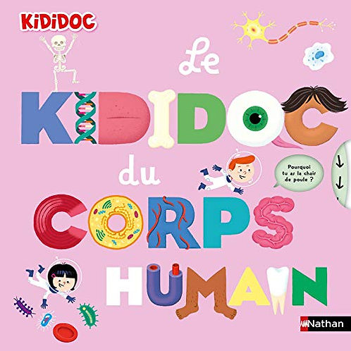 Nathan - Le Kididoc du corps humain - French edition